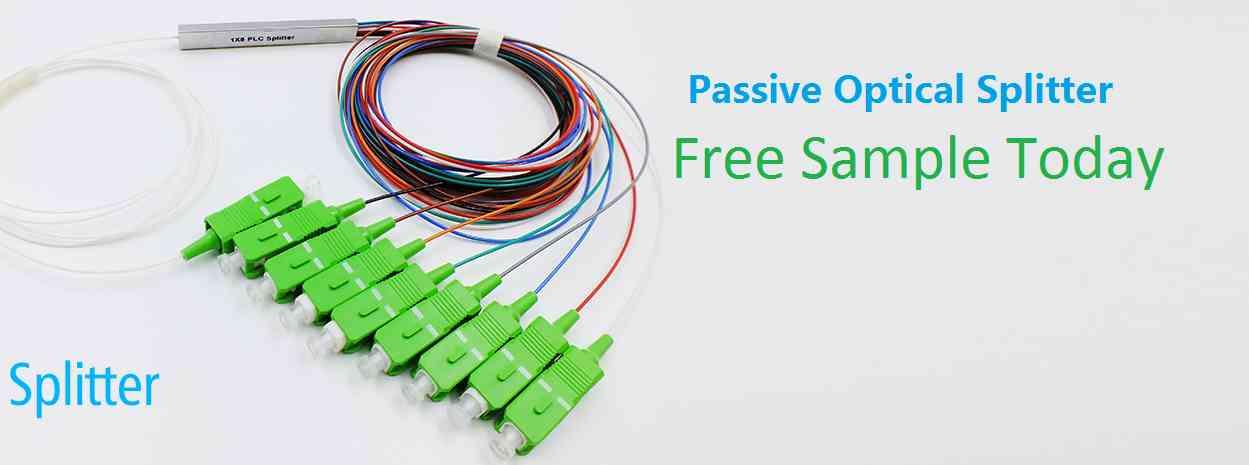 Passive Optical Splitter free sample